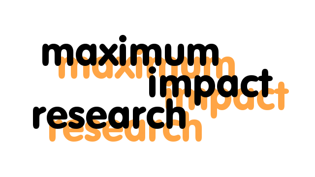 >>> Maximum Impact Research <<<